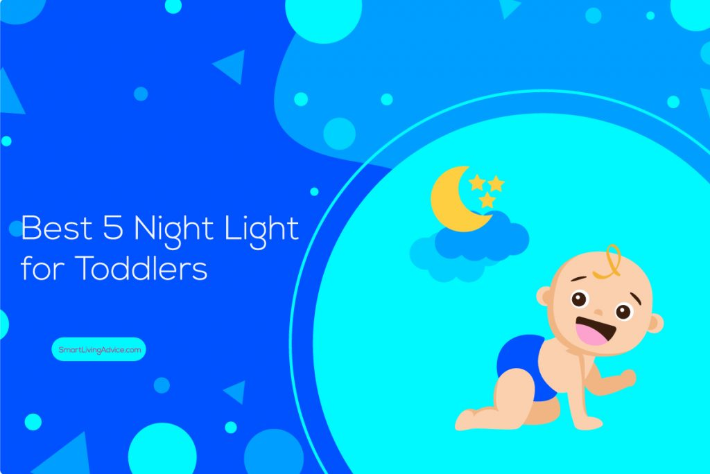 Best 5 Night Light for Toddlers